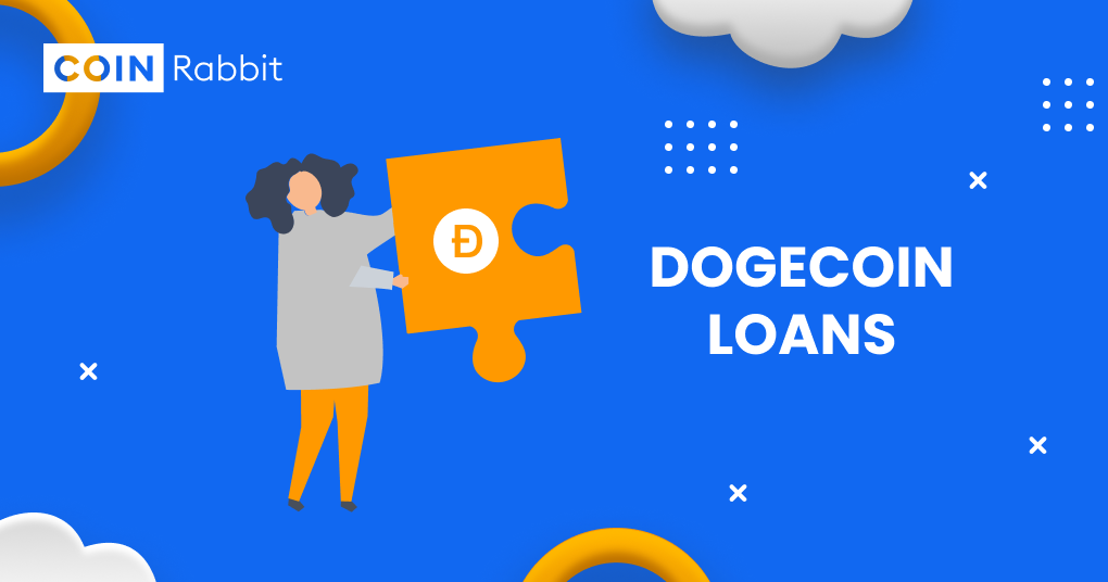 Why do you need to loan Dogecoin?